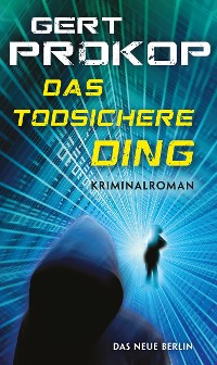 Cover Das todsichere Ding