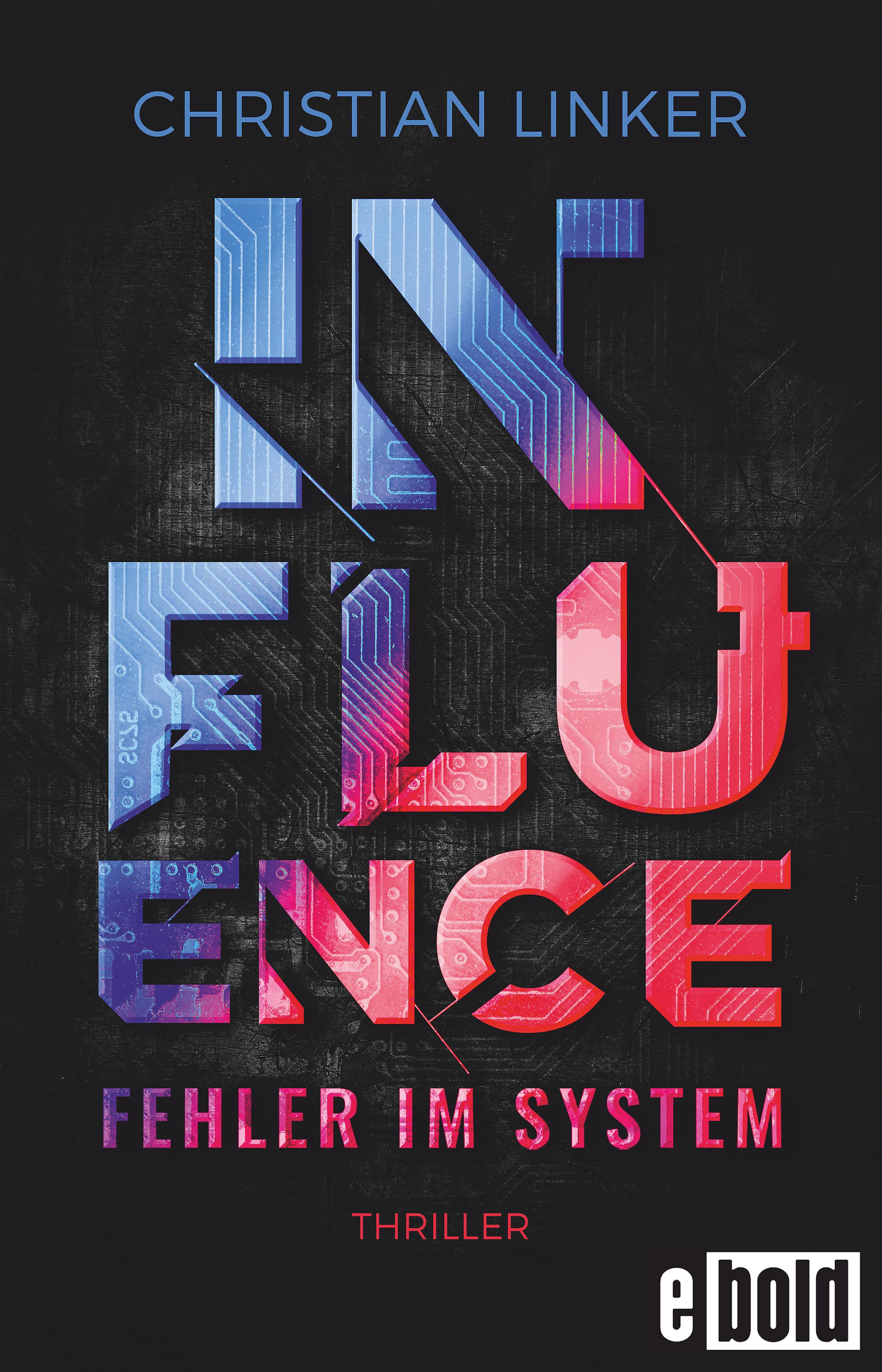 Influence – Fehler im System
