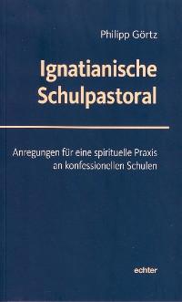 Cover Ignatianische Schulpastoral