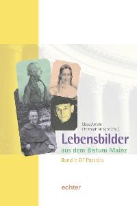 Cover Lebensbilder aus dem Bistum Mainz
