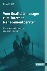 Cover Vom Qualitätsmanager zum internen Managementberater