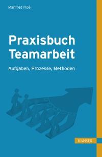 Cover Praxisbuch Teamarbeit