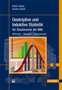 Cover Deskriptive und Induktive Statistik für Studierende der BWL