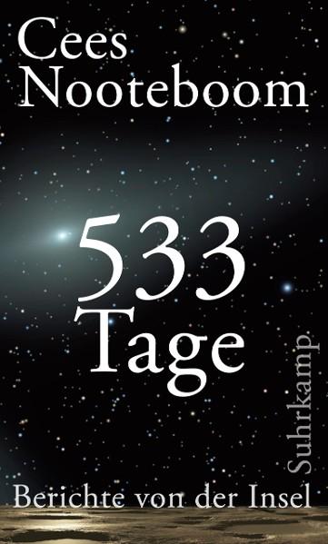 533 Tage. Berichte von der Insel