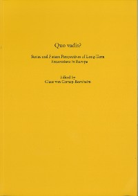 Cover Quo vadis? Status and Future Perspectives of Long-Term Excavations in Europe