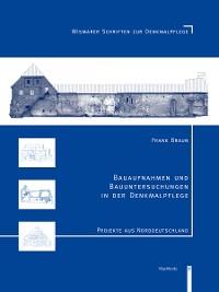 Cover Bauaufnahmen und Bauuntersuchungen in der Denkmalpflege
