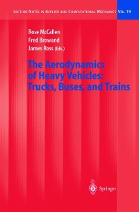 Cover The Aerodynamics of Heavy Vehicles: Trucks, Buses, and Trains