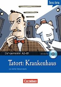 Cover A2-B1 - Tatort: Krankenhaus