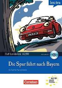 Cover A2-B1 - Die Spur führt nach Bayern