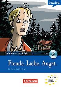 Cover Lextra - Deutsch als Fremdsprache, A2-B1 - Freude, Liebe, Angst