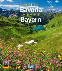 Cover DuMont Bildband Best of Bavaria - Bayern