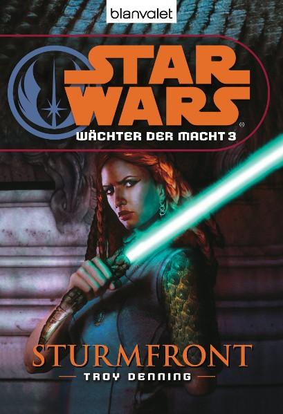 Star Wars. Wächter der Macht 3. Sturmfront