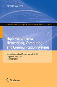 Cover High Performance Networking, Computing, and Communication Systems
