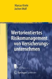 Cover Wertorientiertes Risikomanagement von Versicherungsunternehmen