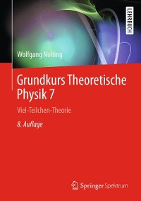Cover Grundkurs Theoretische Physik 7