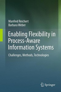 Cover Enabling Flexibility in Process-Aware Information Systems