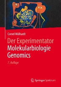 Cover Der Experimentator Molekularbiologie / Genomics