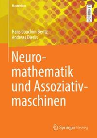 Cover Neuromathematik und Assoziativmaschinen