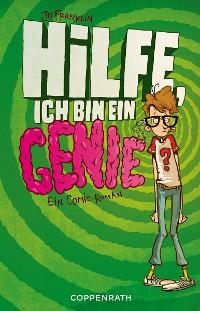 Cover Hilfe, ich bin ein Genie
