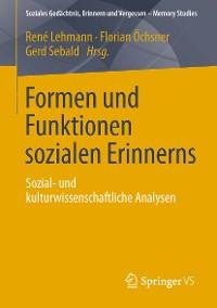 Cover Formen und Funktionen sozialen Erinnerns