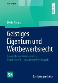 Cover Geistiges Eigentum und Wettbewerbsrecht