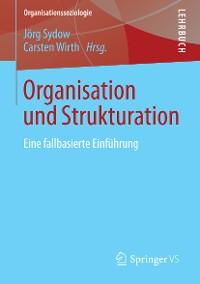 Cover Organisation und Strukturation