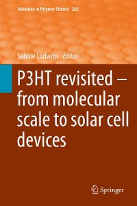 Cover P3HT Revisited – From Molecular Scale to Solar Cell Devices