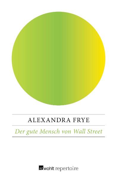 Der gute Mensch von Wall Street