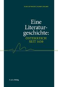 Cover Eine Literaturgeschichte: Österreich seit 1650