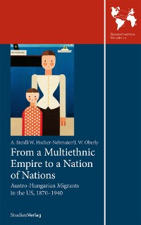 Cover From a Multiethnic Empire to a Nation of Nations