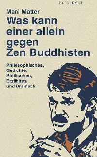 Cover Was kann einer allein gegen Zen Buddhisten