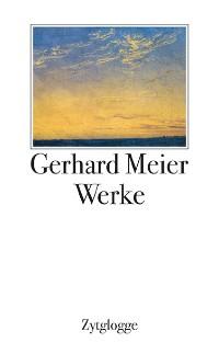 Cover Werke 1 bis 4 Gerhard Meier