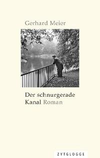 Cover Der schnurgerade Kanal