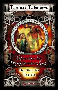 Cover Chroniken der Weltensucher 4 - Der Atem des Teufels