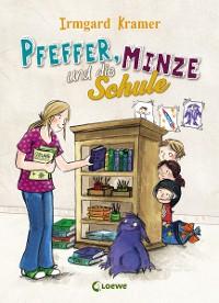 Cover Pfeffer, Minze und die Schule