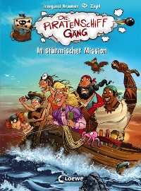 Cover Die Piratenschiffgäng 3 - In stürmischer Mission
