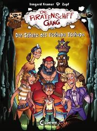 Cover Die Piratenschiffgäng 4 - Der Schatz des Tschupa Tschupa
