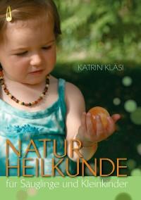 Cover Naturheilkunde für Säuglinge und Kleinkinder