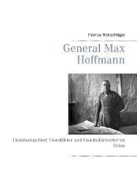 Cover General Max Hoffmann