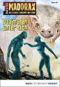 Cover Maddrax - Folge 391