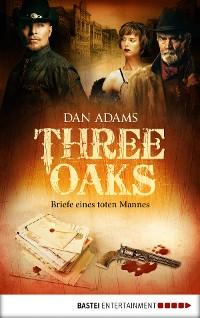 Cover Three Oaks - Folge 3