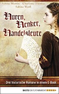Cover Huren, Henker, Handelsleute