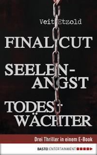 Cover Final Cut, Seelenangst, Todeswächter