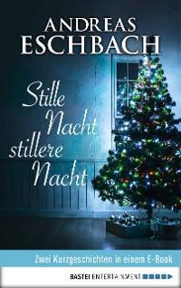 Cover Stille Nacht, stillere Nacht