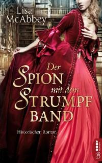 Cover Der Spion mit dem Strumpfband