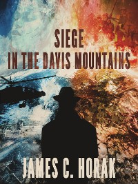 Cover Siege in the Davis Mountains