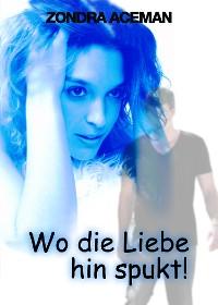 Cover Wo die Liebe hinspukt...