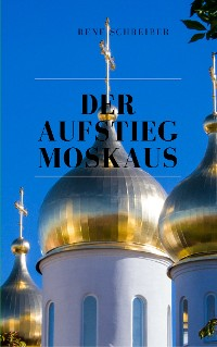 Cover Der Aufstieg Moskaus