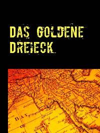 Cover Das goldene Dreieck