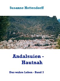 Cover Andalusien - Hautnah